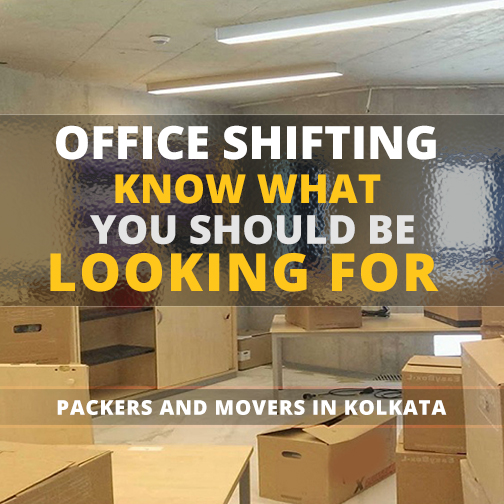 Office Shifting: Know What You Should Be Looking For